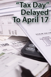 Tax Day moved to April 17, 2012