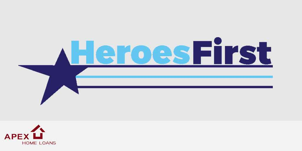 Apex Home Loans Heroes First Program